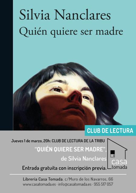Jueves 1 de marzo: «Quién quiere ser madre» en el club de
